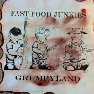 Fast Food Junkies - Grumpyland